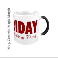 Mugs: Red Friday It's a Military Thing