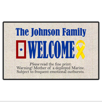 "Doormat: Customizable 18"" x 24"" Warning: Mom during deployment!"
