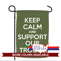Garden Flag: KEEP CALM SUPPORT TROOPS