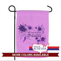 Garden Flag: I may look harmless... -floral