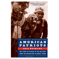 American Patriots: The Story of Blacks in the Military ...
