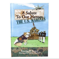 Salute To Our Heroes - The U.S. Marines, A