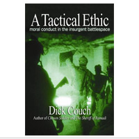 Tactical Ethic, A