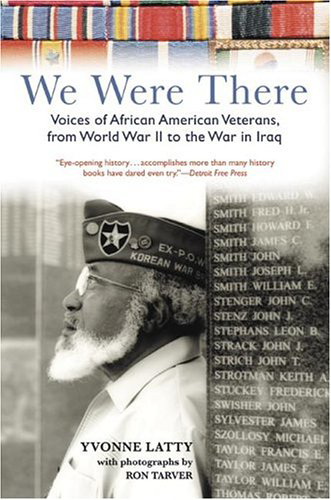 We Were There: Voices of African American Veterans ...