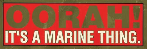 Bumper Sticker, Oorah It's a Marine Thing