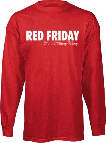 Brand new _T-Shirt: Red FridayIt's a Military Thing (Long Sleeve) OA93