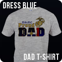 dress blue proud marine dad marine corps t-shirt