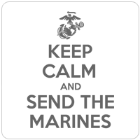 You Save! Overstock: KEEP CALM SEND MARINES