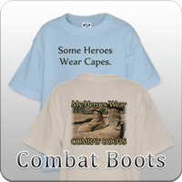 Some Heroes Wear Capes My Hero  Wears Combat 