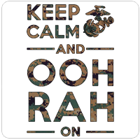 KEEP CALM, OOH RAH on