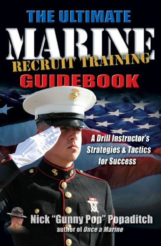 Ultimate Marine Recruit Training Guidebook, The