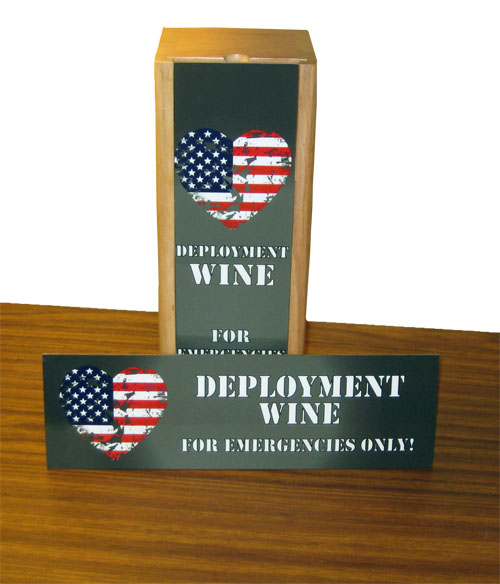 Deployment Wine - Emergencies Only!